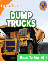 Big Machines: Dump Trucks