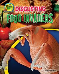 Disgusting Food Invaders