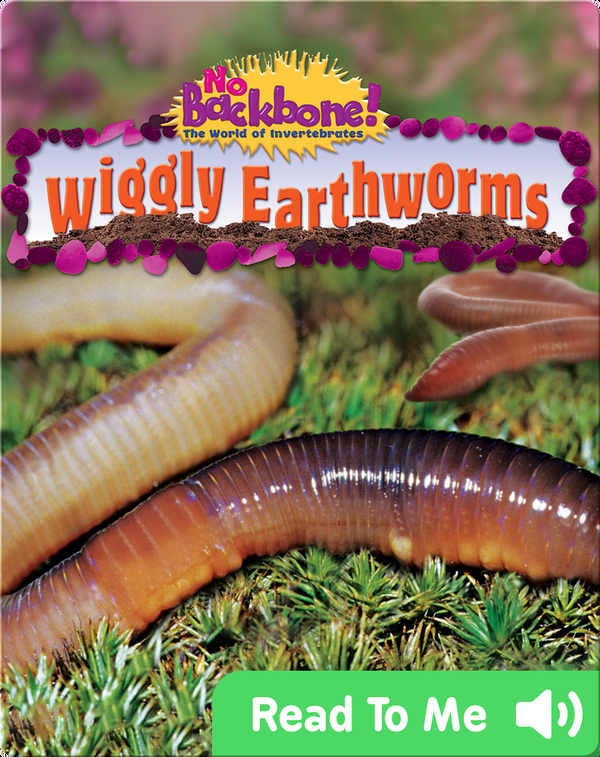 Wiggly Earthworms