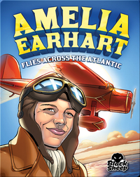 Amelia Earhart Flies Across the Atlantic