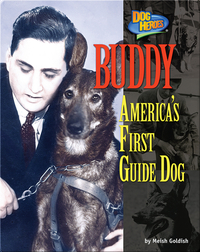 Buddy: America's First Guide Dog