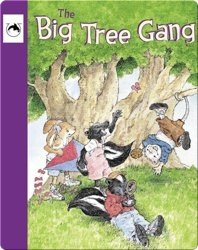 The Big Tree Gang