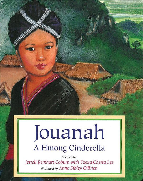 Jouanah: A Hmong Cinderella