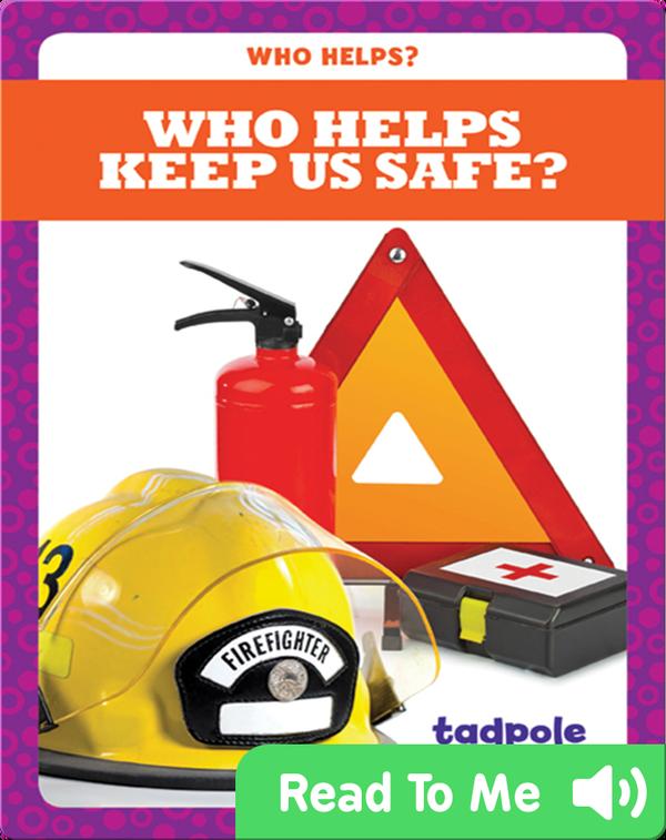 Who Helps Keep Us Safe?
