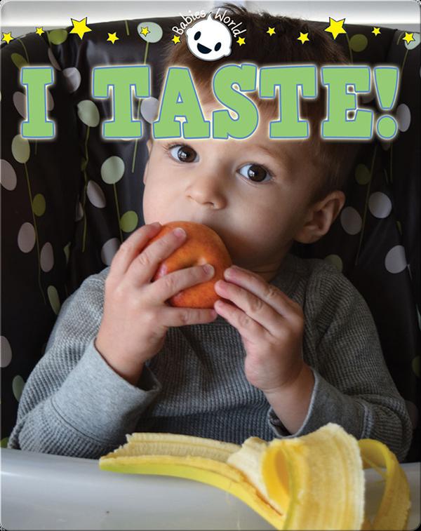 I Taste!