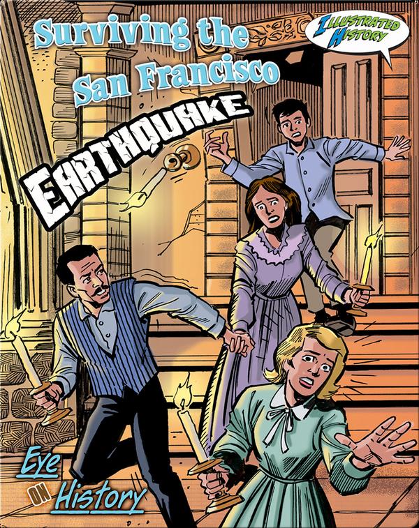 Surviving The San Francisco Earthquake