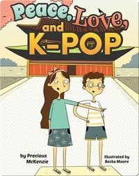 Peace, Love, and K-Pop (Korea)