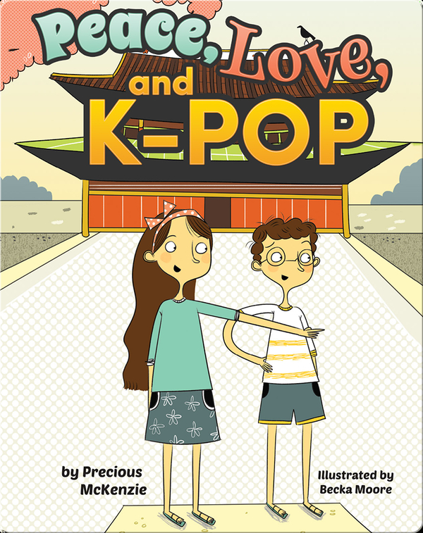 Peace, Love, and K-Pop (Korea)