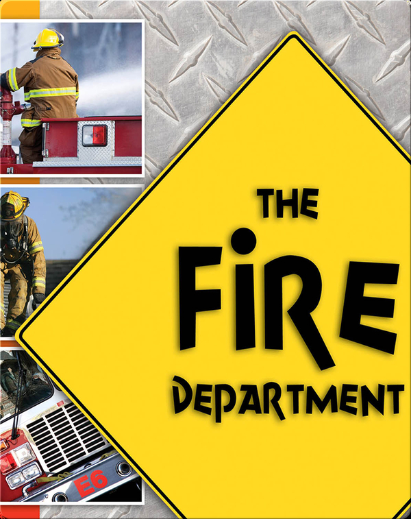 The Fire Department