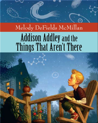 Addison Addley and the Things