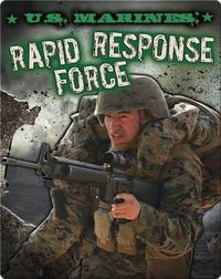 U.S. Marines: Rapid Response Force