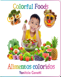 Colorful Food / Alimentos coloridos