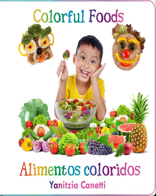 Colorful Food / Alimentos coloridos