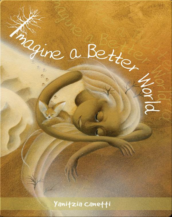 Imagine a Better World
