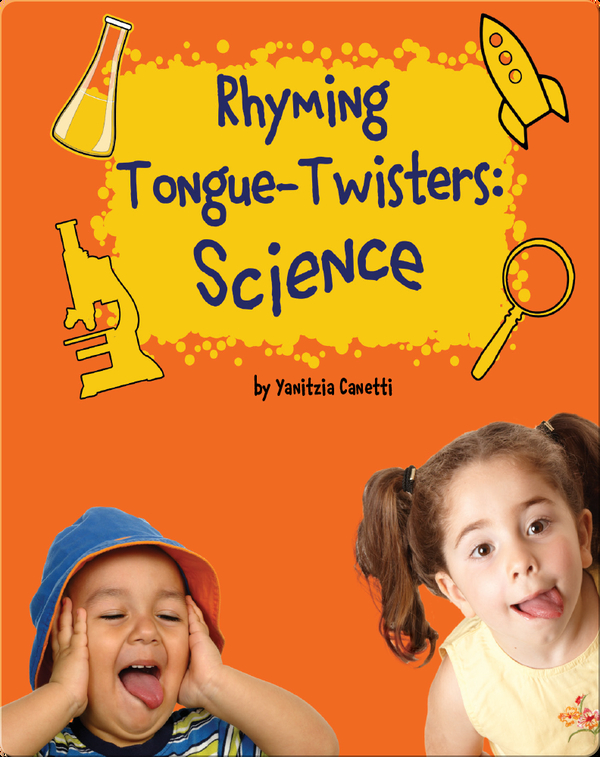 Rhyming Tongue-Twisters Science