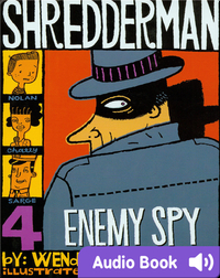 Shredderman #4: Enemy Spy