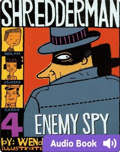 Shredderman #4: Enemy Spy