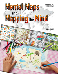 Mental Maps and Mapping the Mind