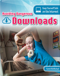 Avoiding Dangerous Downloads