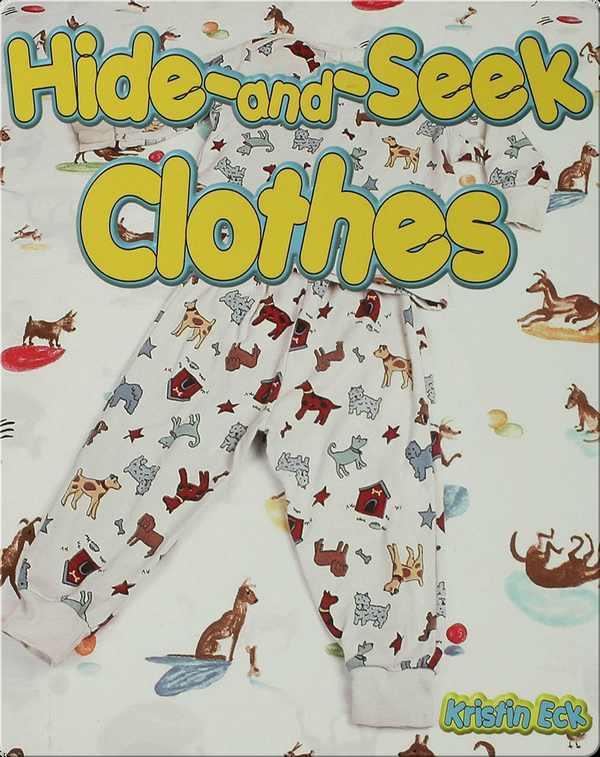 Hide and Seek Clothes