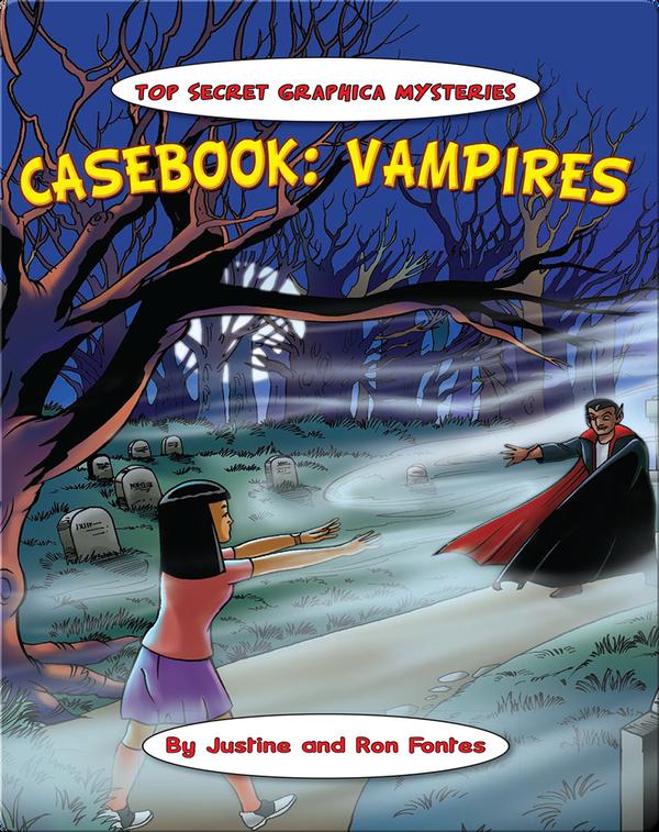 Casebook: Vampires