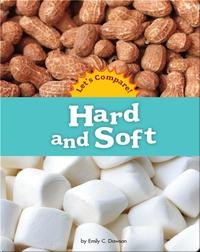 Hard and Soft