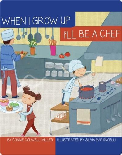I'll Be a Chef