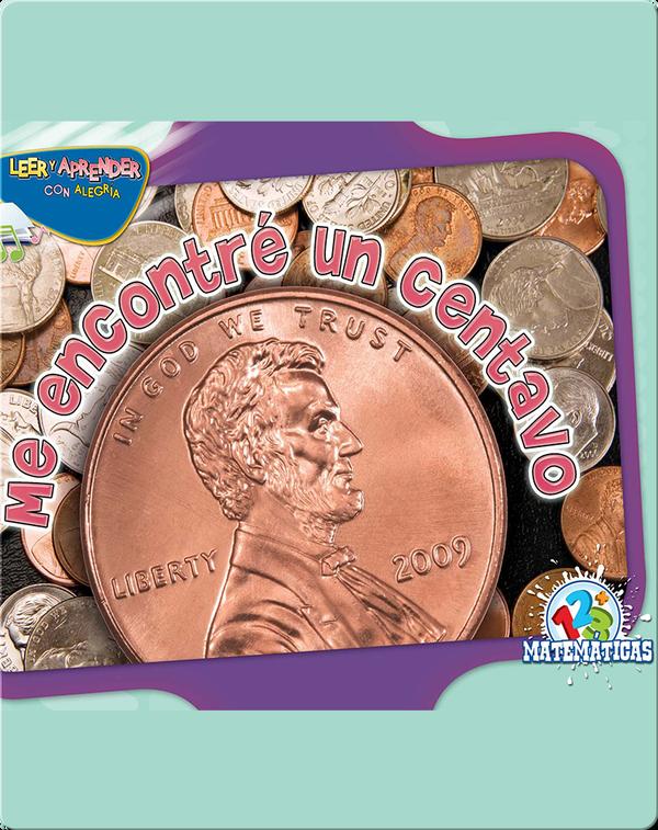 Me Encontré Un Centavo (Found A Penny)