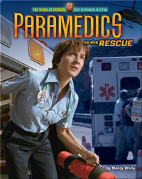Paramedics: to the Rescue