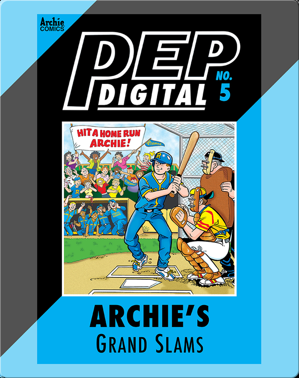 Pep Digital Vol. 5: Archie's Grand Slams