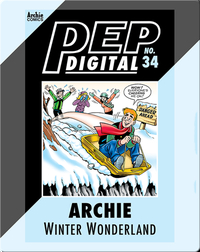 Pep Digital Vol. 34: Archie: Winter Wonderland