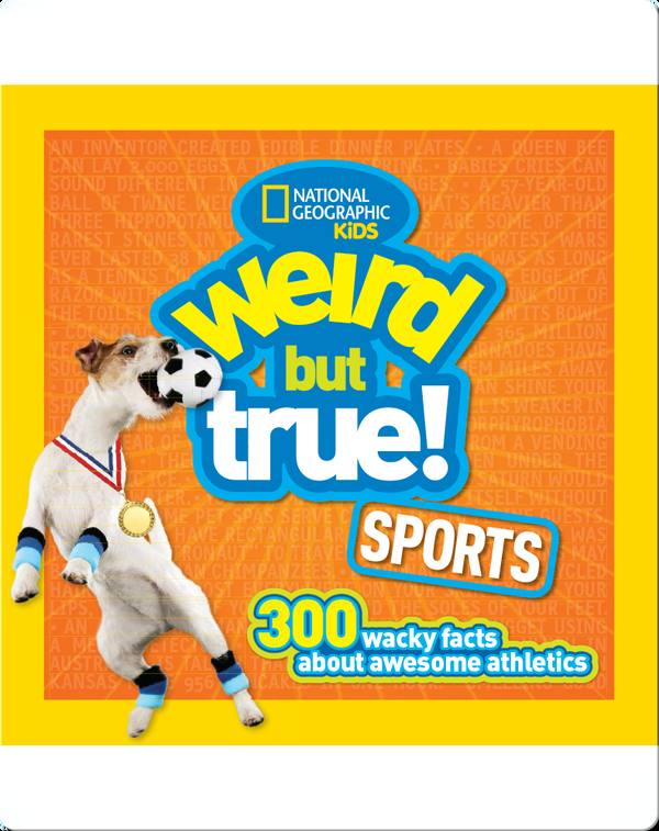 Weird But True Sports