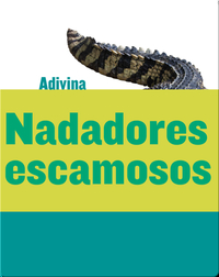 Nadadores escamosos (Scaly Swimmers)