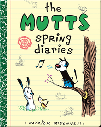Mutts Spring Diaries
