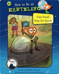 How to Be an Earthling: One Small Step for Spork