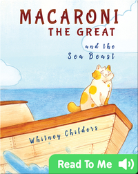 Macaroni the Great and the Sea Beast