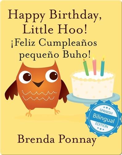 Happy Birthday Little Hoo / ¡Feliz Cumpleaños pequeño Buho!