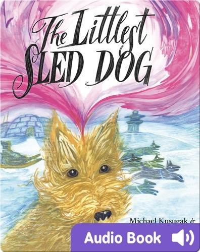 The Littlest Sled Dog