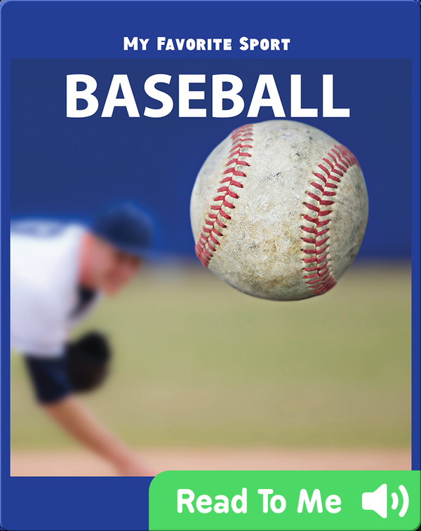 My Favorite Sport: Baseball