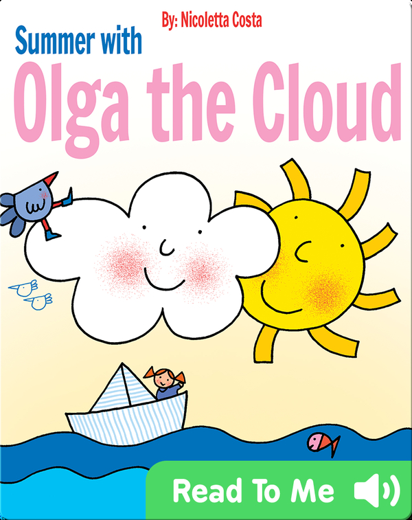 Summer with Olga the Cloud