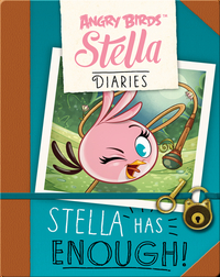 Angry Birds Stella: Stella Has Enough