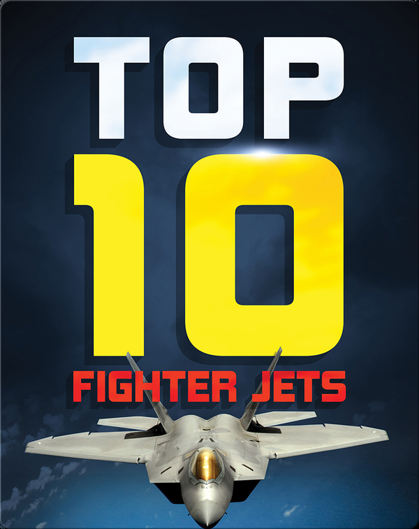 Top Ten Fighter Jets