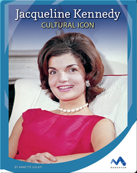Jacqueline Kennedy: Cultural Icon
