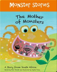 Monster Stories: The Mother of Monsters