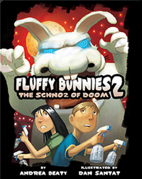 Fluffy Bunnies 2: The Schnoz of Doom
