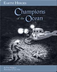 Earth Heroes: Champions of the Ocean