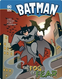 Batman: The Fog of Fear