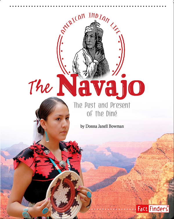 Navajo: The Past and Present of the Diné