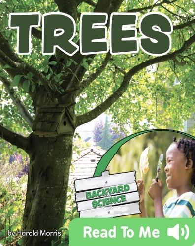 Backyard Science - Trees
