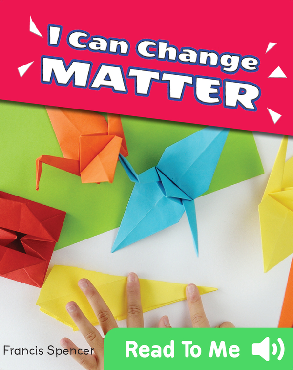 I Can Change Matter